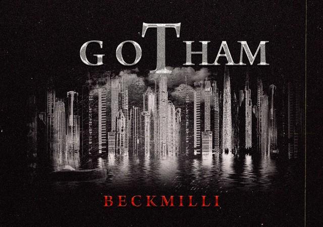 BeckMilli, 'Gotham'